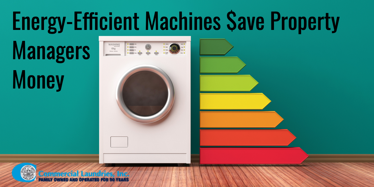 Energy-efficient machines save money | CommercialLaundriesOrlando.com