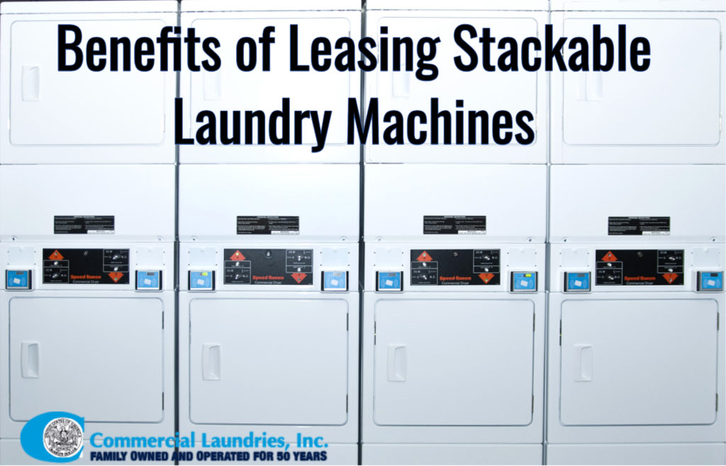 Benefits of leasing stackable laundry machines | CommercialLaundriesOrlando.com