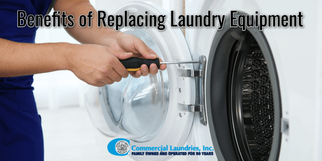 Benefits of replacing laundry equpiment | CommercialLaundriesOrlando.com