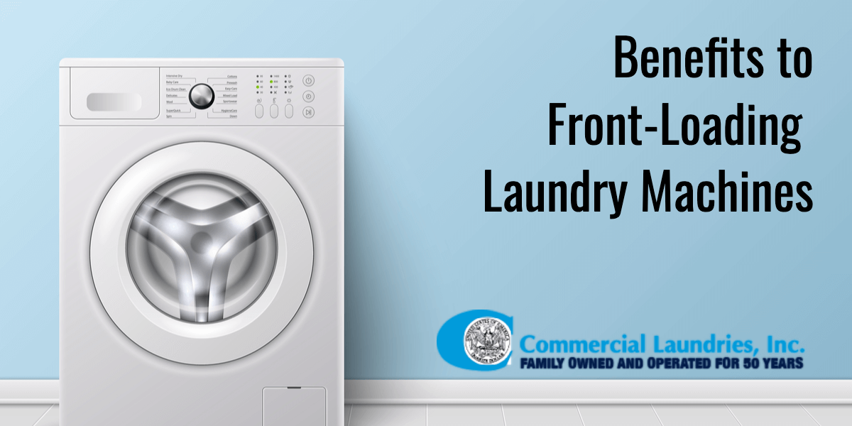 Benefits to Front-Loading Laundry Machines | C ommercialLaundriesOrlando.com