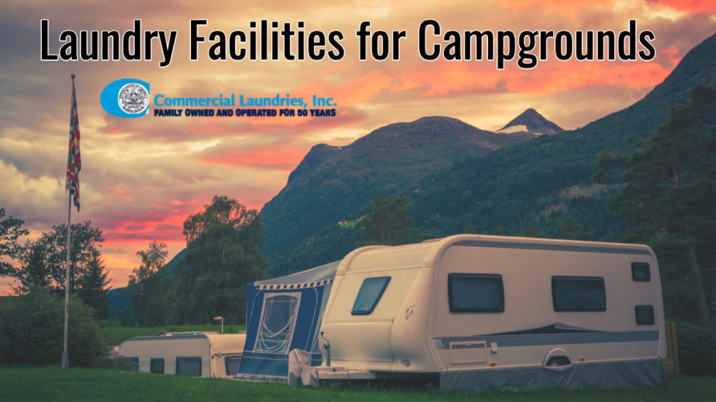 Campground Laundry Facilities for Campgrounds | CommercialLaundriesOrlando.com